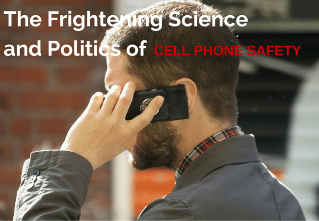 Radiating Corruption: The Frightening Science and Politics of Cell Phone Safety