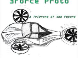 The 3Force Proto: A Tri-Drone of the Future
