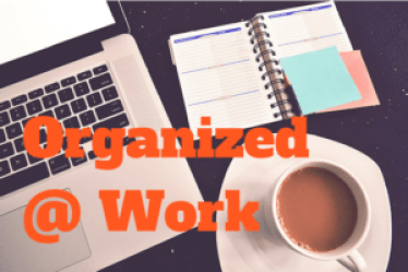Organized @ Work