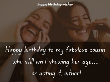 Funny Birthday Wishes For Cousin Sister Happy Birthday Wisher