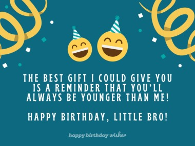 Funny Birthday Wishes For Younger Brother Happy Birthday Wisher