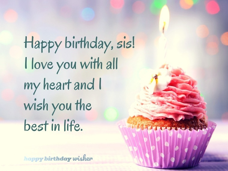 I Love You With All My Heart Sis Happy Birthday Wisher