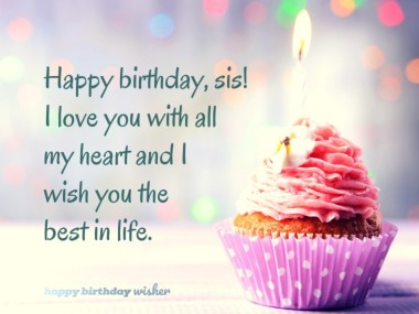 Birthday Messages For Sister Happy Birthday Wisher