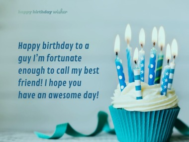 Birthday Wishes For Best Friend Boy Happy Birthday Wisher
