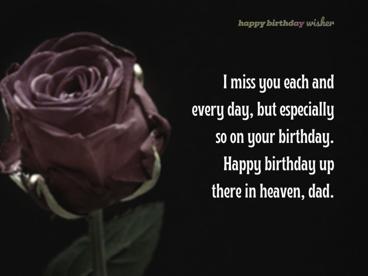 I Miss You Each And Every Day Dad Happy Birthday Wisher