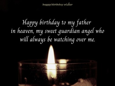 Best Happy Birthday Dad In Heaven Emotional Wishes And Quotes Happy Birthday Wisher