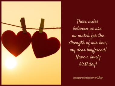Birthday Wishes For Boyfriend Long Distance Happy Birthday Wisher