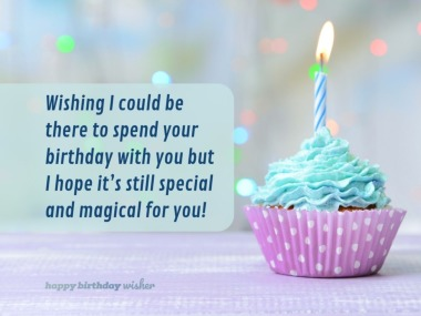 Birthday Wishes For Someone Special Far Away Happy Birthday Wisher