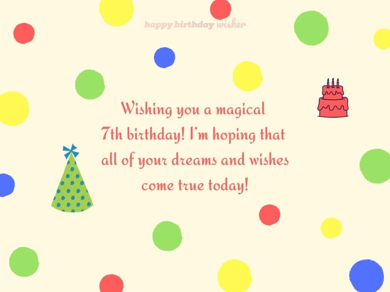 Wishing You A Magical 7th Birthday Today Happy Birthday Wisher
