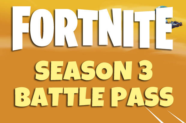 Fortnite Season 3: Battle Pass Start date, time, skins and rewards news for Battle Royale