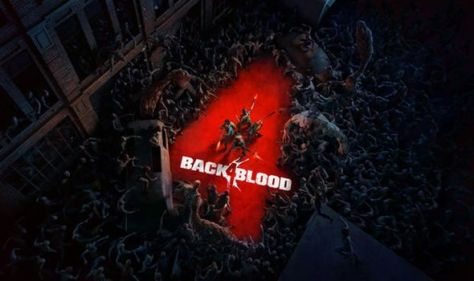 Back 4 Blood early access start date, Game Pass and October release time