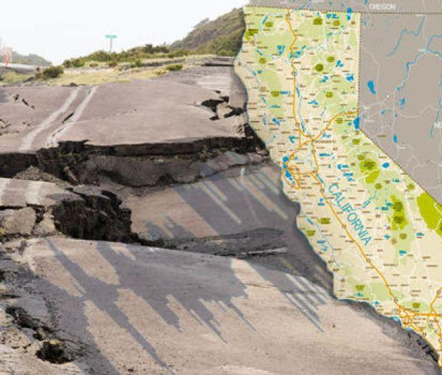California Earthquake The Big One Earthquake