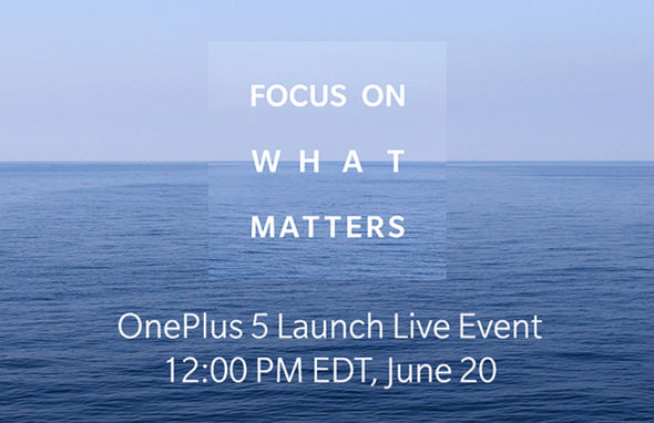 OnePlus 5 launch has been teased with the strapline, Focus On What Matters