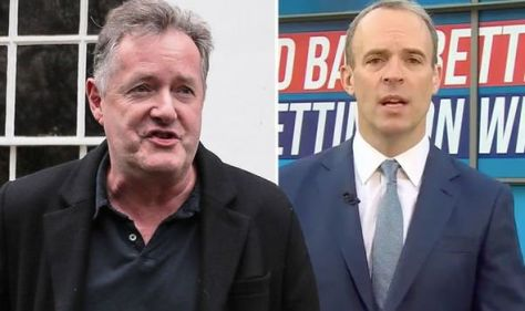'How was he ever Foreign Secretary?' Piers Morgan blasts Dominic Raab over BBC interview