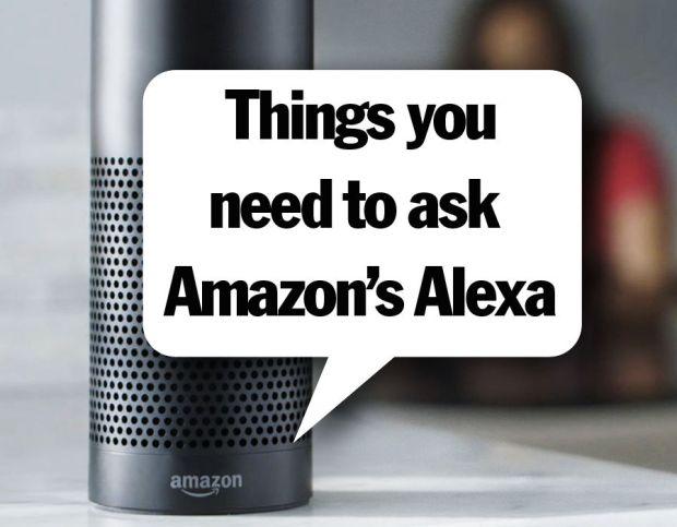 Things to ask Amazon's Alexa