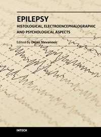 Epilepsy - Histological, Electroence- phalographic and Psychological Aspects