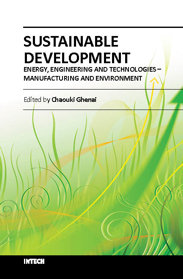 Sustainable Development - Energy, Engineering and Technologies - Manufacturing and Environment
