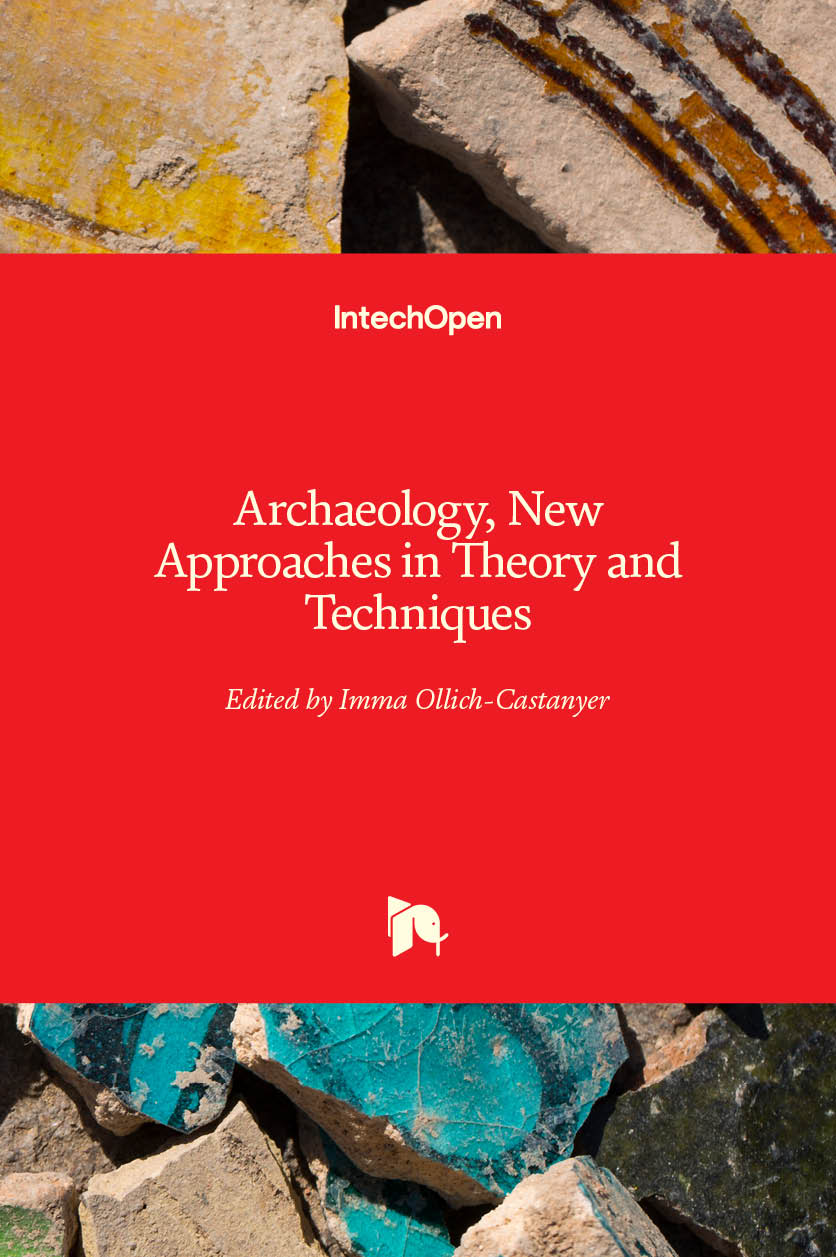 Archaeology, New Approaches in Theory and Techniques
