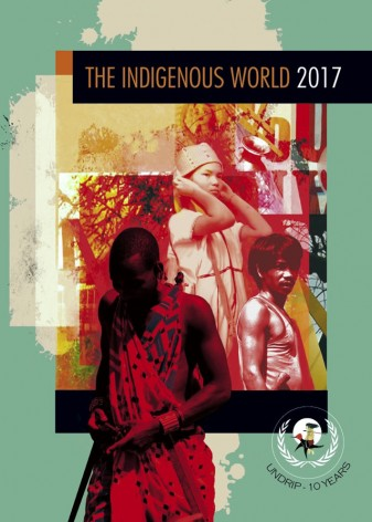 The Indigenous World 2017. Credit: IWGIA