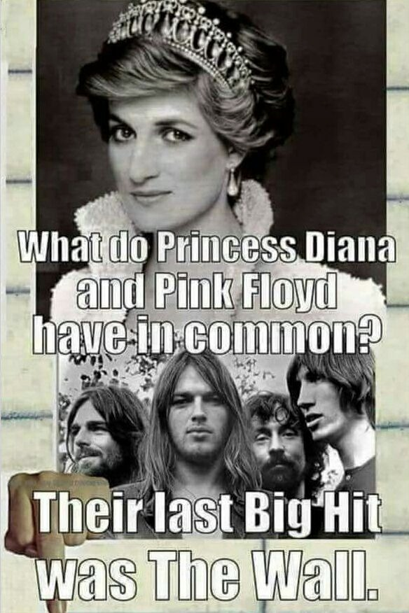 Joke4fun Memes What Do Princess Diana And Pink Floyd Have In Common