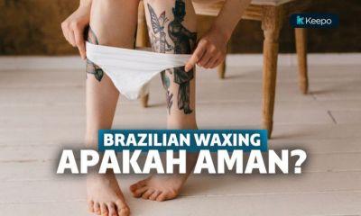 Tren Brazilian Waxing di Kalangan Perempuan Muda, Apakah 100% Aman? | Keepo.me