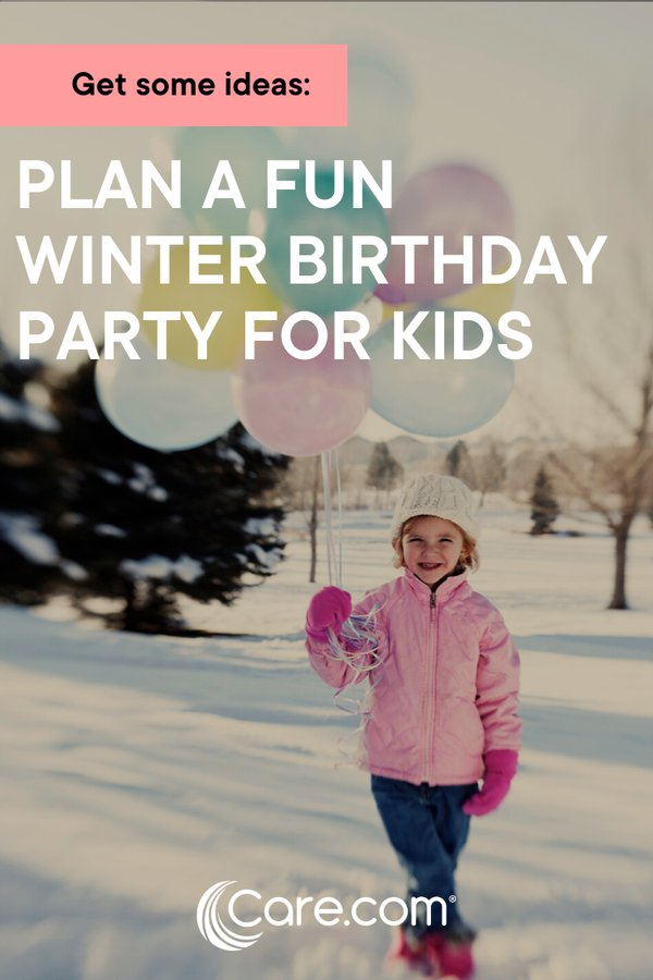 9 Winter Birthday Party Ideas For Kids Care Com