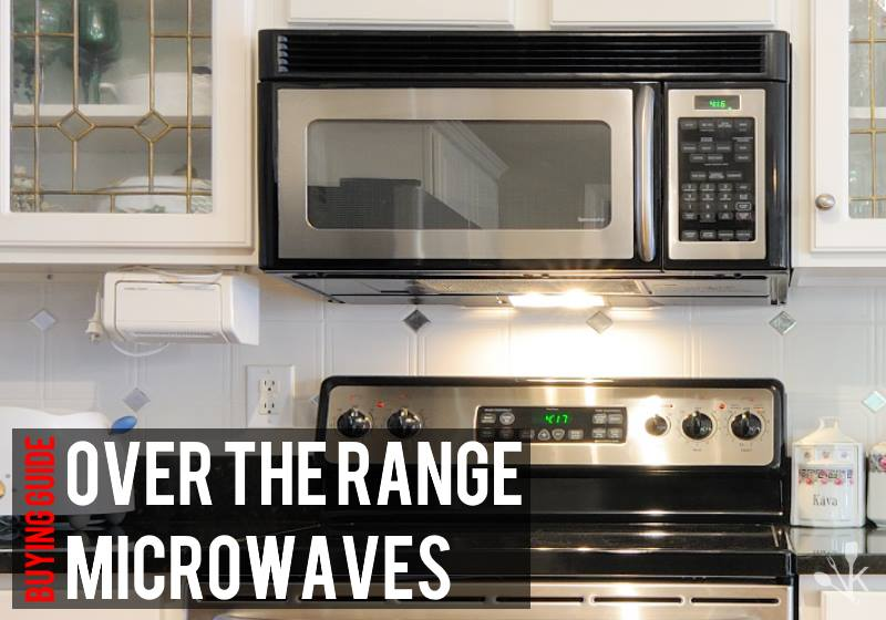 best over the range microwaves for 2021