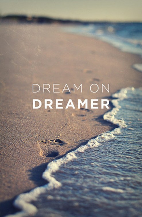 dreamer,typography,beach,footsteps,quote,sea-64f71650138dbbbb1cab51a145c43e36_h