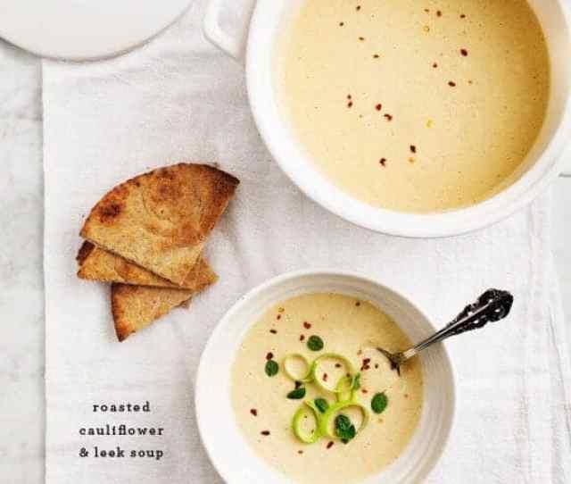 Roasted Cauliflower Leek Soup Loveandlemons Com