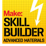 Skill Builder Series: Advanced Materials
