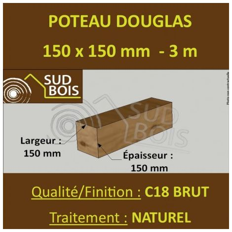 Poteau Poutre 150x150mm Douglas Naturel Brut 3m
