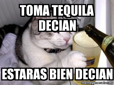 30 Funny Tequila Memes To Help You Celebrate National Tequila Day