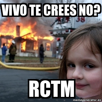 Meme Disaster Girl Vivo Te Crees No Rctm 996115