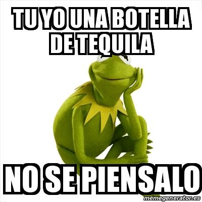 7 Mejores Imagenes De Tequila Jimador Memes Tequila Meme De