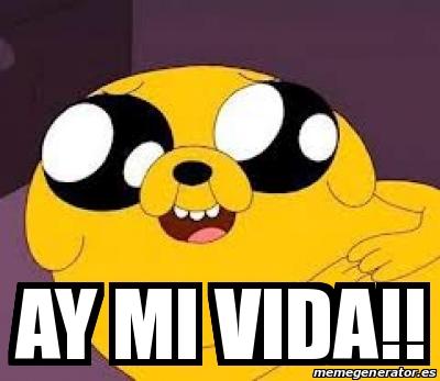 Meme Personalizado Ay Mi Vida 16619910