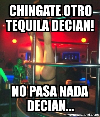 Hahahaha No Pues Si Funny Quotes Tequila Quotes Words