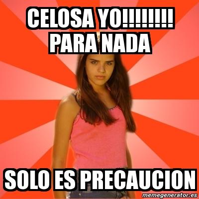 Meme Jealous Girl Celosa Yo Para Nada Solo Es Precaucion