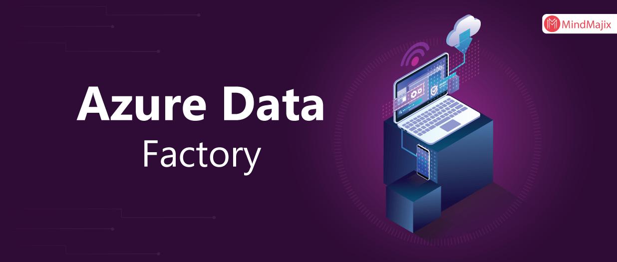 Azure Data Factory Data Factory Data Factory Azure