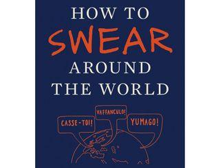 How to Swear Around the World book