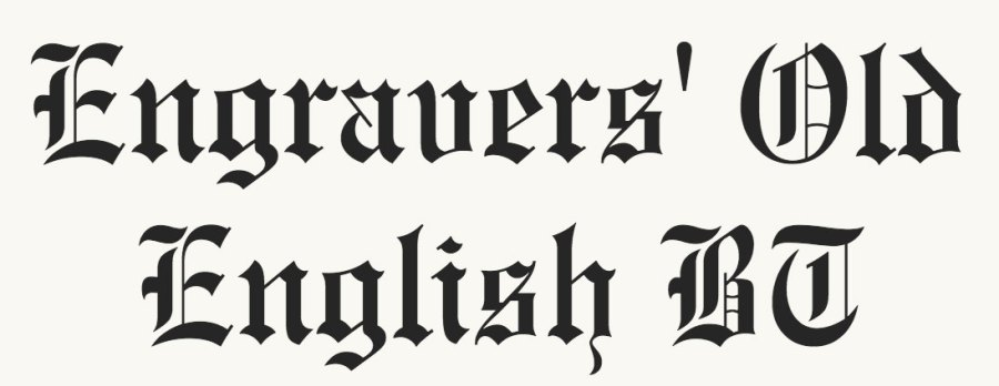 Old English fonts: Engravers Old English BT