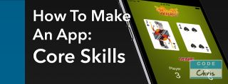 how to make an app: core skills