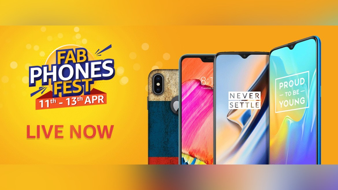 Amazon India Fab Phones Fest April 2019: Best deals and offers on phones 1