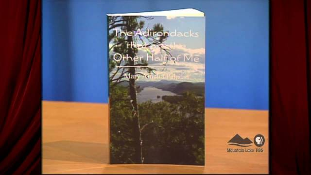 Author Mary Paladin Discusses Her Book About The Adirondacks