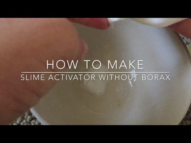 making slime activator with borax