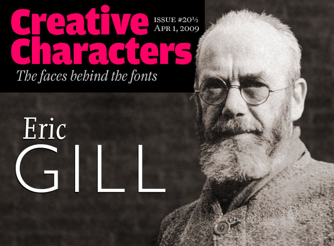 MyFonts Creative Characters Interview With Eric Gill April 1 2009