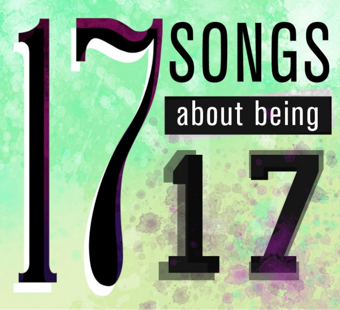 Playlist: 17 songs about being 17 // The Observer