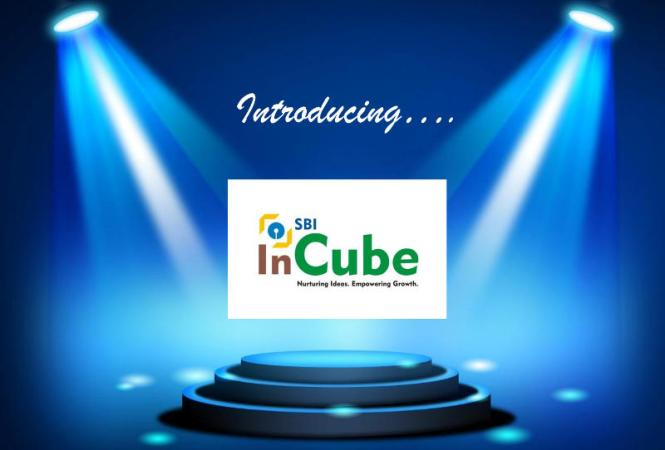 SBI Launches InCube, a Specialised Branch for Startups