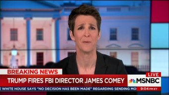 Maddow Claims Trump Firing Comey 'Unprecedented', Just Before She Cites Precedent