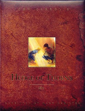 Illustrated Hedge of Thorns, The
