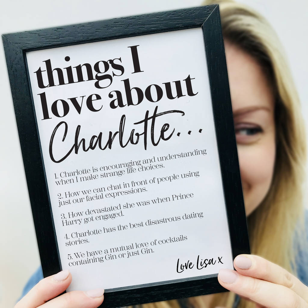 Personalised Things We Love About Our Friend Print By